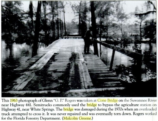 Old Cone Bridge, 1963, Suwannee River
