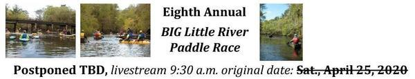 [Eighth Annual BIG Little River Paddle Race]