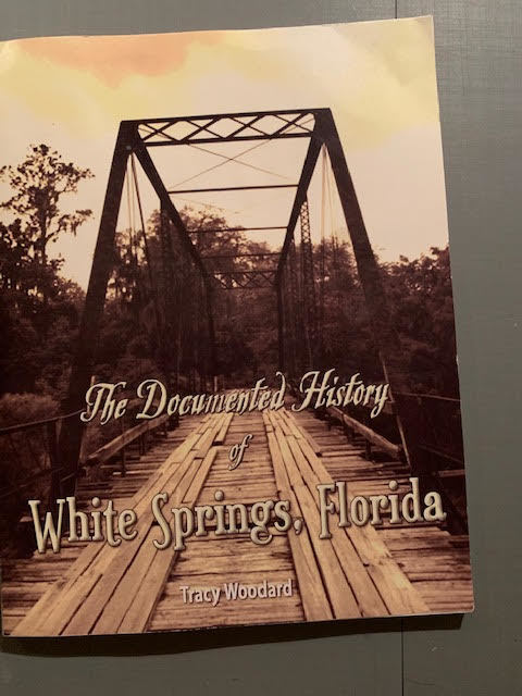 [White Springs History, Tracy Woodard]