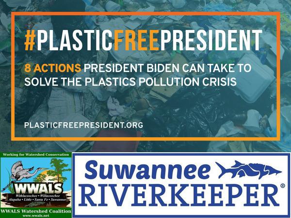 [Plastic Free: WWALS, Suwannee Riverkeeper]